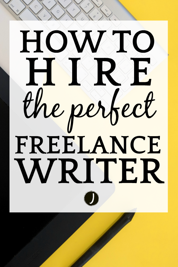 Hiring a freelance writer
